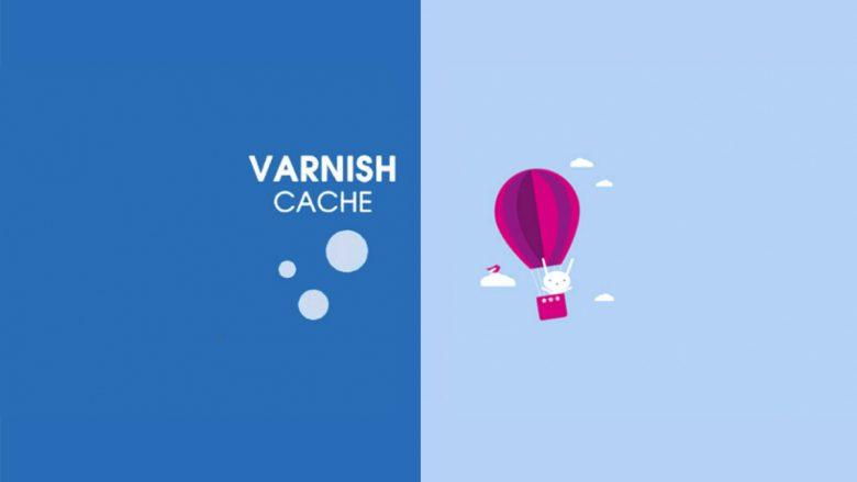 Comment configurer un cache Varnish ?
